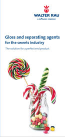 Gloss and separating agents for the sweets industry